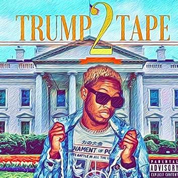 Trump Tape 2