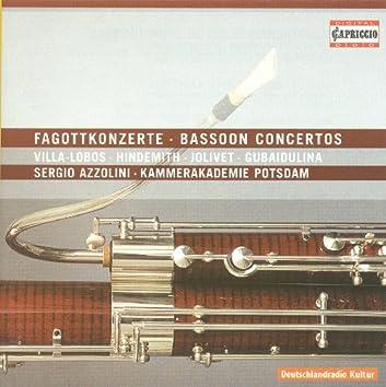 Bassoon Concertos (20Th Century) - Villa-Lobos, H. / Hindemith, P. / Jolivet, A. / Gubaidulina, S.