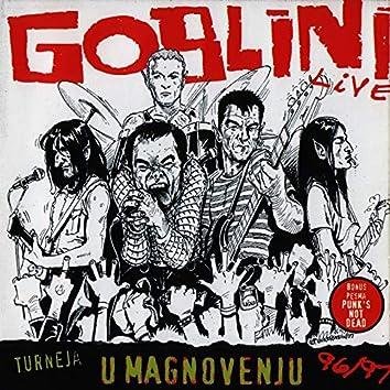 "Turneja ""U Magnovenju"" '96-'97 & Istinite Priče + Goblini"