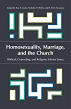 Homosexuality, Marriage, and the Church