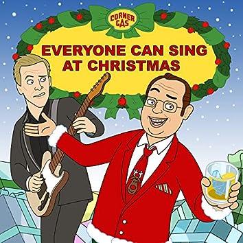 Everyone Can Sing At Christmas (Corner Gas Holiday Song)