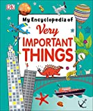 Best Books For 7 Year Old Boys - My Encyclopedia of Very Important Things: For Little Review