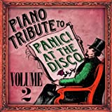 Piano Tribute to Panic! At the Disco, Vol. 2