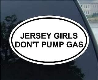 Vinyl Overlays 720 Magnet Jersey Girls Dont Pump Gas Oval Bumper Magnetic Sticker 5