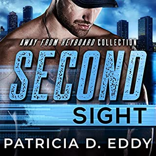 Second Sight: An Away from Keyboard Romantic Suspense Standalone audiobook cover art