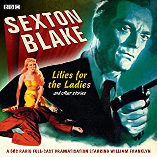 Sexton Blake: Lilies for the Ladies and Other Stories cover art