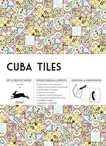 Cuba Tiles: Gift & Creative Paper Book Vol.69 (Multilingual Edition) (Gift & Creative Paper Books) (English, Spanish, French, Italian and German Edition)