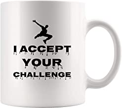 Parkour Coffee Mug Beer Cup - I Accept Your Challenge Gift for Player Fan Coach Trainer Instructor Referee Team Mom Dad Novelty Tea Mugs