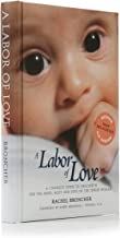 Best labors of love book Reviews