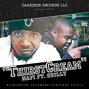 Thirst Cream (feat. Quilly)