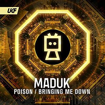 Poison / Bringing Me Down