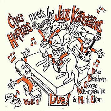 Chris Hopkins Meets the Jazz Kangaroos, Vol. 1