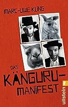 Das Känguru-Manifest: Sie sind wieder da ̶ Band 2 der erfolgreichen Känguru-Werke