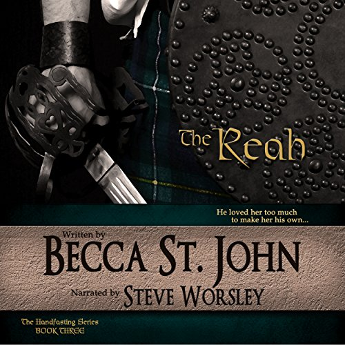 The Reah     The Handfasting Series, Book 3              De :                                                                                                                                 Becca St. John                               Lu par :                                                                                                                                 Steve Worsley                      Durée : 8 h et 47 min     Pas de notations     Global 0,0