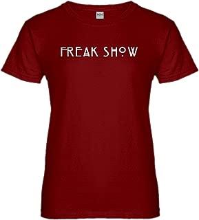 Freak Show Womens T-Shirt