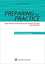 Preparing for Practice: Legal Analysis and Writing in Law School's First Year: Case Files Set C (Aspen Coursebook Series)