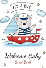 It's A Boy Welcome Baby Guest Book: Baby Shower Keepsake, Advice for Expectant Parents and BONUS Gift Log - Teddy Bear and Boat Design Cover