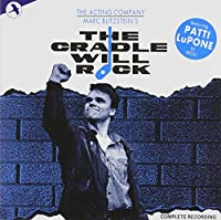 The Cradle Will Rock: Original 1985 Cast Recording (+ Bonus CD)