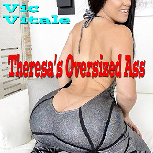 Theresa's Oversized Ass audiobook cover art