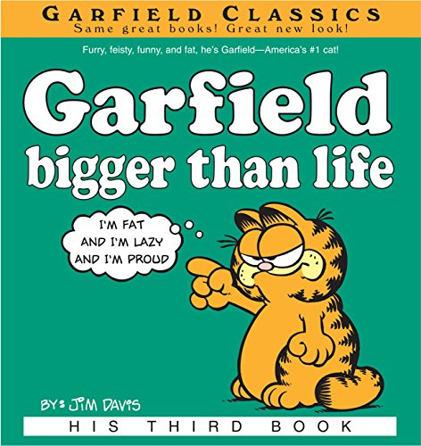 Garfield Bigger Than Life: His 3rd Book (Garfield Series) (English Edition)