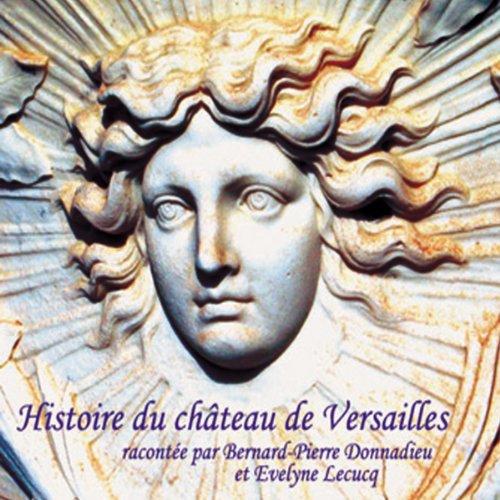 Couverture de Histoire du Château de Versailles
