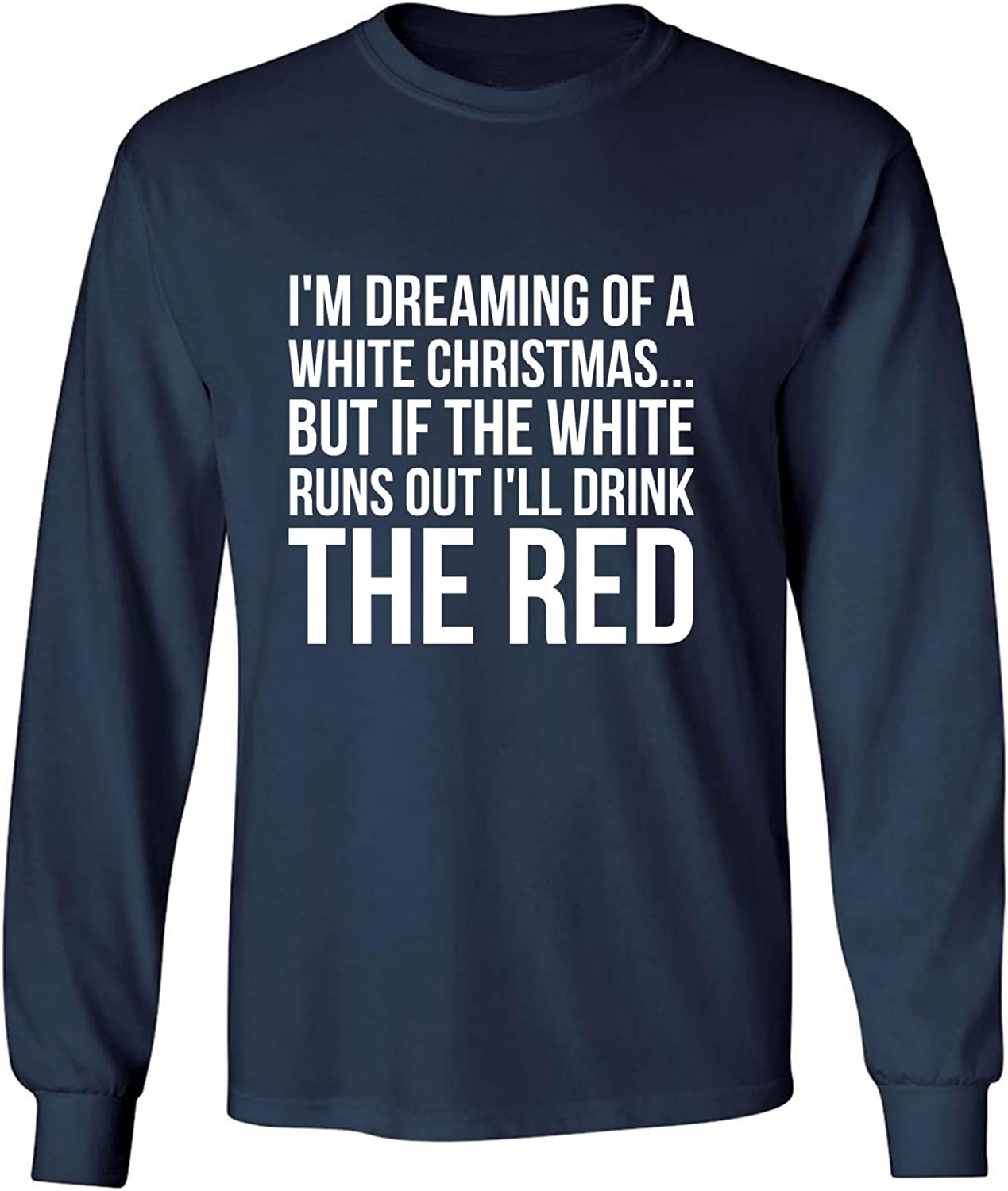 I'm Dreaming of A White Christmas Adult Long Sleeve T-Shirt in Navy - XXX-Large