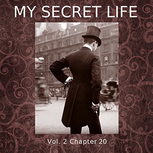 My Secret Life: Volume Two Chapter Twenty cover art