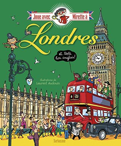 Joue avec Mirette à Londres