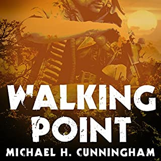 Walking Point     An Infantryman's Untold Story              By:                                                                                                                                 Michael H. Cunningham                               Narrated by:                                                                                                                                 Kirby Heyborne                      Length: 9 hrs and 32 mins     3 ratings     Overall 4.3