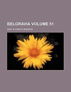 Belgravia Volume 51