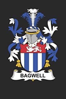 Bagwell: Bagwell Coat of Arms and Family Crest Notebook Journal (6 x 9 - 100 pages)