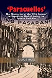 Paracuellos: The Elimination of the Fifth Column in Republican Madrid During the Spanish Civil War (Sussex Studies in Spanish History)