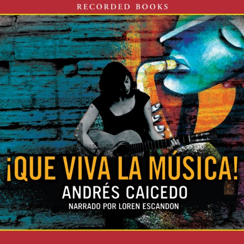 Que viva la Musical [Long Live the Musical] audiobook cover art