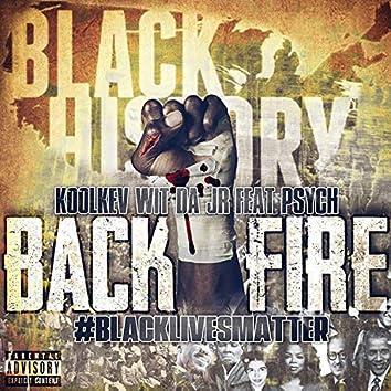 Back Fire #BlackLivesMatter
