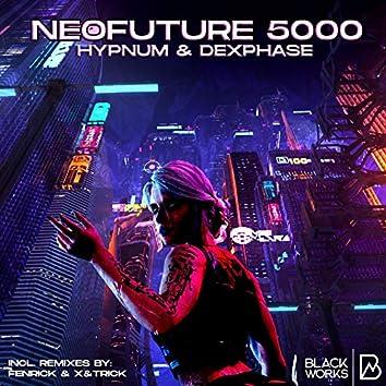 Neofuture 5000 (Original)