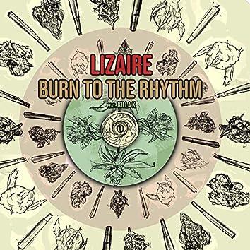 Burn to the Rhythm