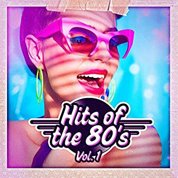 Hits of the 80s, Vol. 1