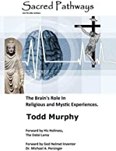 Sacred Pathways: The Brain's Role in Religious and Mystic Experiences