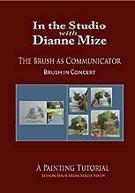The Brush as Communicator: Brush in Concert