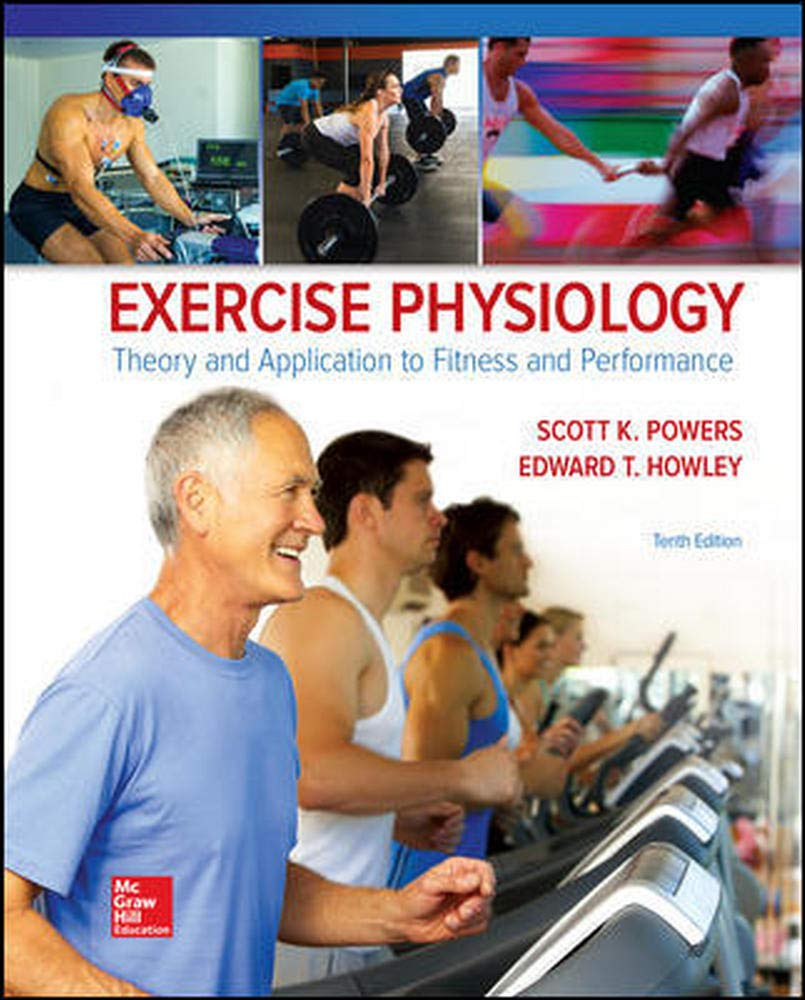 Download Exercise Physiology: Theory And Application To Fitness And Performance 
