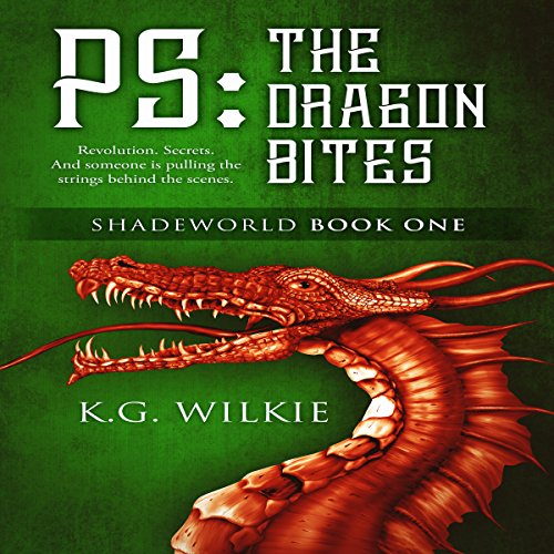 PS: The Dragon Bites     Shadeworld, Book 1              Written by:                                                                                                                                 K.G. Wilkie                               Narrated by:                                                                                                                                 Nicholas Santasier                      Length: 4 hrs and 10 mins     Not rated yet     Overall 0.0