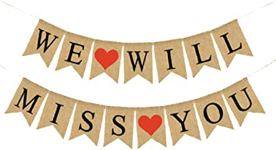 WE WILL MISS YOU Burlap Banners Decor(5.1X7.1INCH) Bunting Engagement| Marriage |Proposal Anniversary Party Decorations Supplies(MISS YOU)