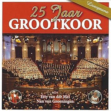 25 Jaar Grootkoor (Live)