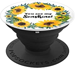 You are my sunshine - PopSockets Grip and Stand for Phones and Tablets