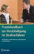 Praxishandbuch zur Verständigung im Strafverfahren (German Edition)