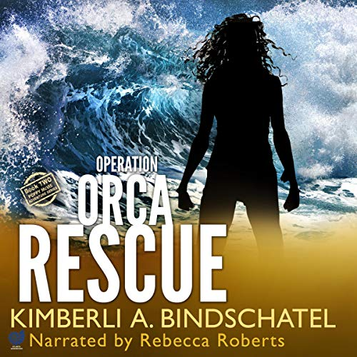 Operation Orca Rescue     A Poppy McVie Norway Adventure              By:                                                                                                                                 Kimberli A. Bindschatel                               Narrated by:                                                                                                                                 Rebecca Roberts                      Length: 6 hrs and 11 mins     40 ratings     Overall 4.5