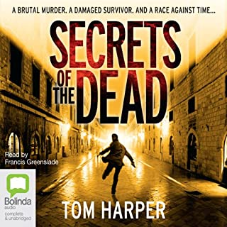 Secrets of the Dead                   By:                                                                                                                                 Tom Harper                               Narrated by:                                                                                                                                 Francis Greenslade                      Length: 14 hrs and 2 mins     Not rated yet     Overall 0.0