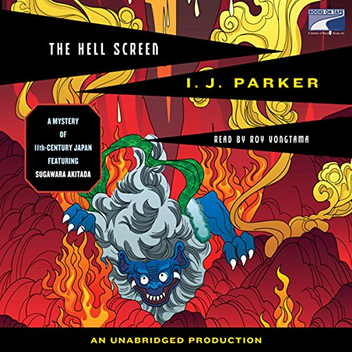 The Hell Screen Audiobook By I. J. Parker cover art