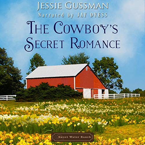 The Cowboy's Secret Romance Audiobook By Jessie Gussman cover art