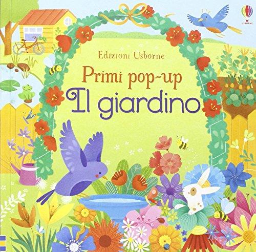 Il giardino. Ediz. illustrata